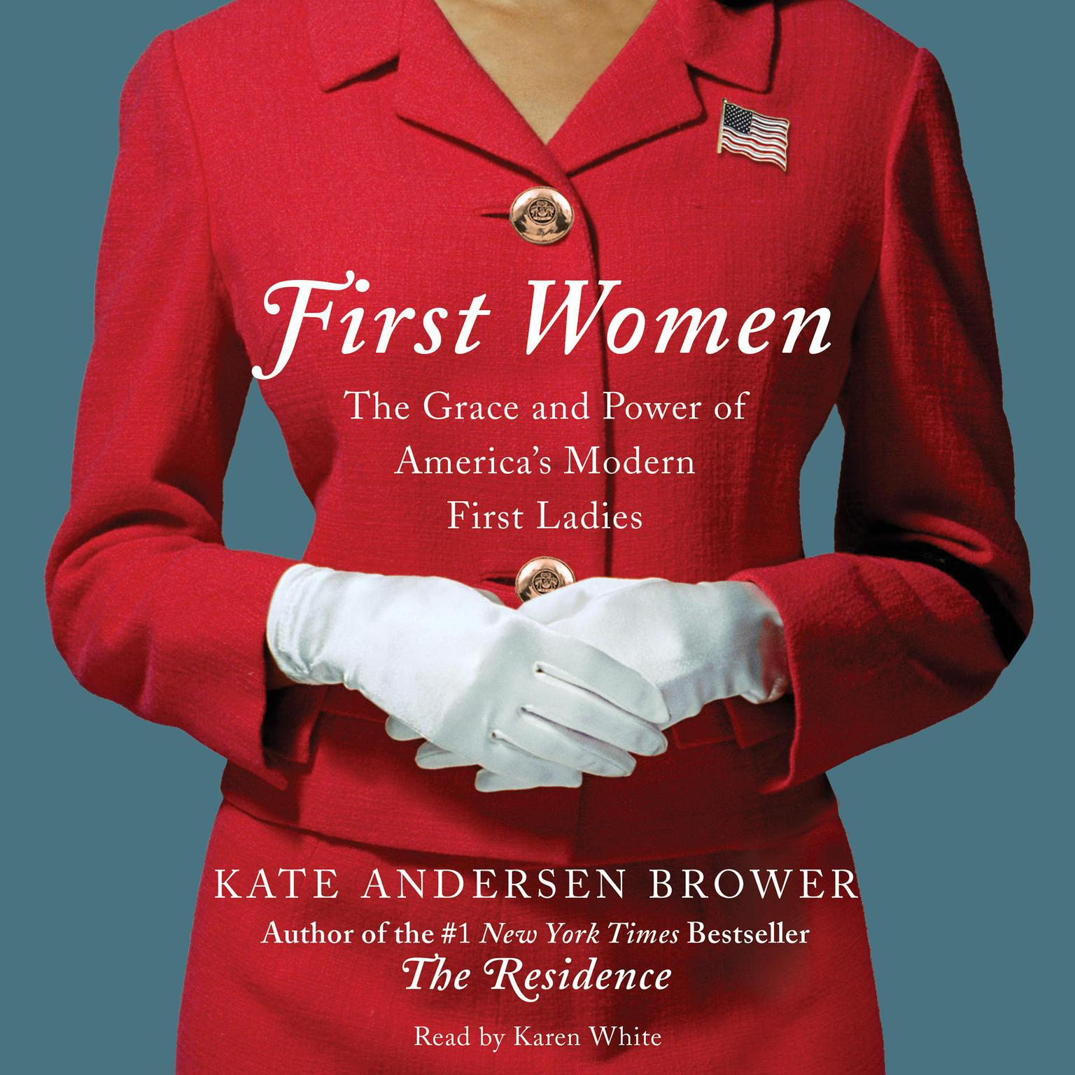 Printable First Women: The Grace and Power of America's Modern First Ladies Audiobook Cover Art