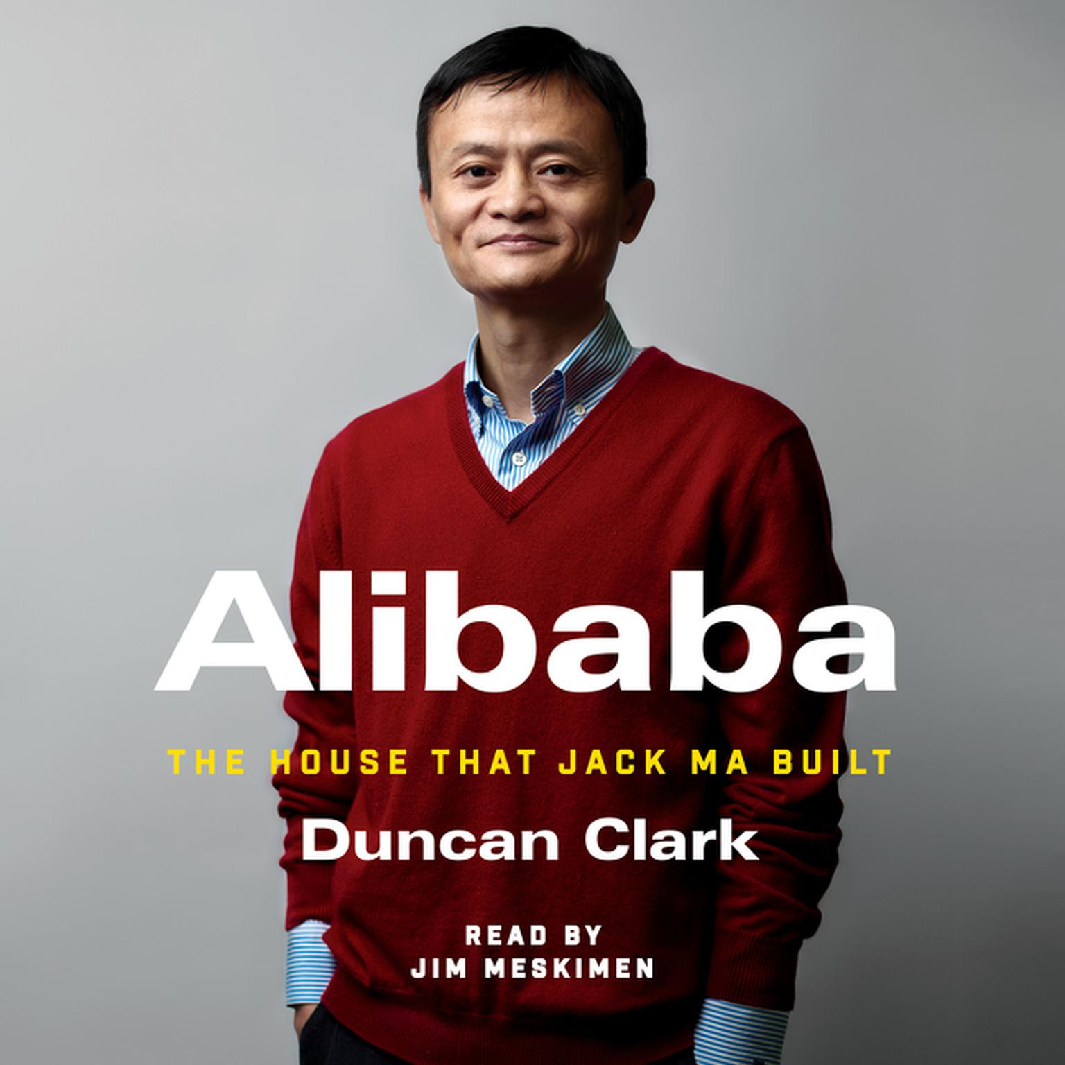 Printable Alibaba: The House That Jack Ma Built Audiobook Cover Art