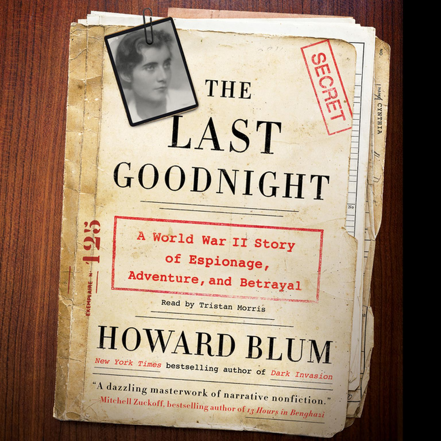 Printable The Last Goodnight: A World War II Story of Espionage, Adventure, and Betrayal Audiobook Cover Art