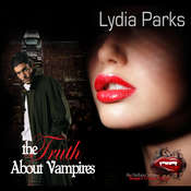 The Truth about Vampires Audiobook, by Lydia Parks