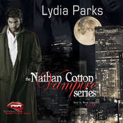 The Nathan Cotton Vampire Series, by Lydia Parks