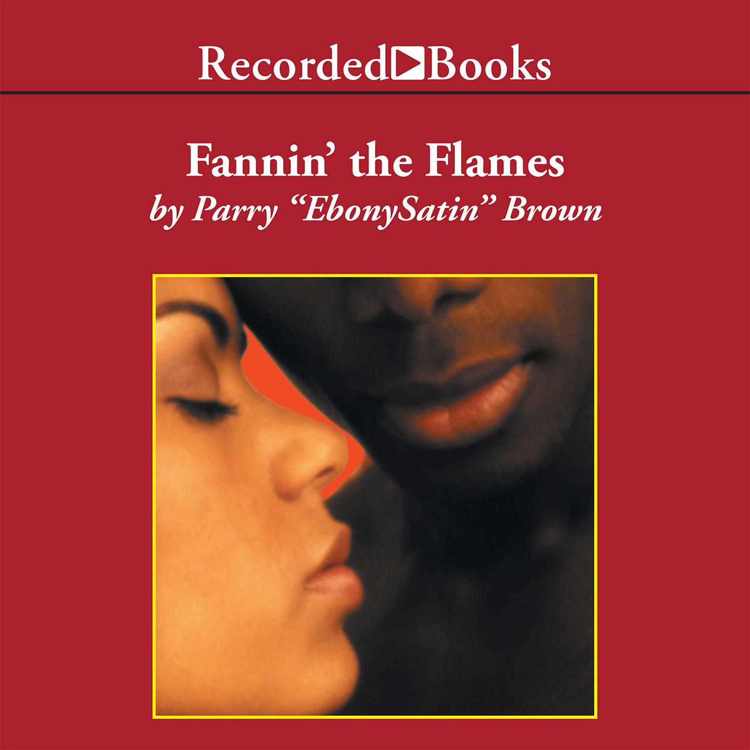 Printable Fannin' the Flames: A Novel Audiobook Cover Art