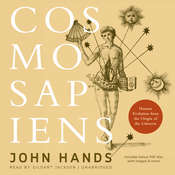 Cosmosapiens: Human Evolution from the Origin of the Universe Audiobook, by John  Hands