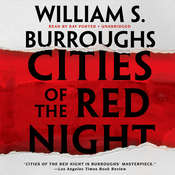 Cities of the Red Night Audiobook, by William S. Burroughs