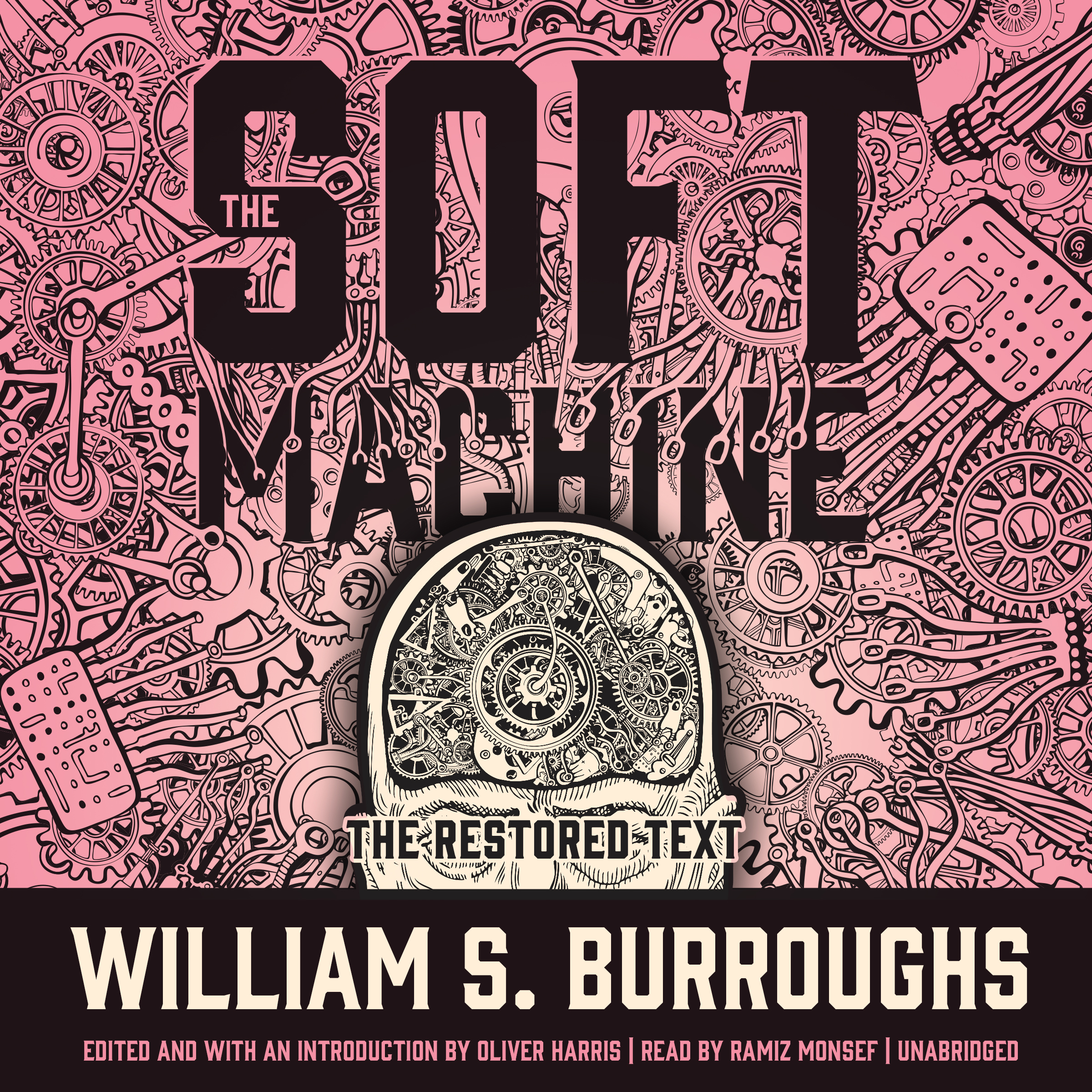 Printable The Soft Machine: The Restored Text Audiobook Cover Art
