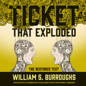 The Ticket That Exploded: The Restored Text Audiobook, by William S. Burroughs