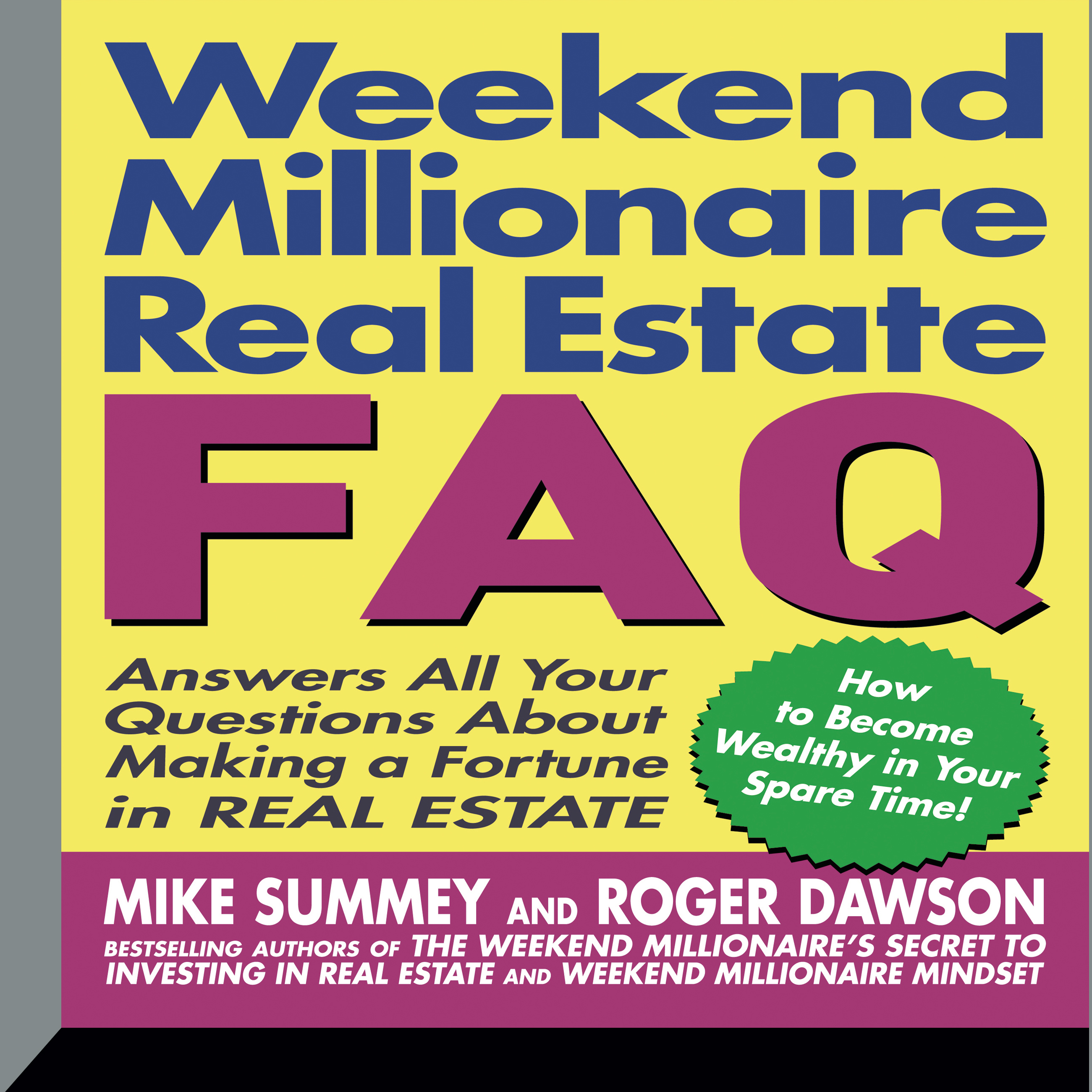 Printable Weekend Millionaire's Real Estate FAQ: Answers All Your Questions about Making a Fortune in Real Estate Audiobook Cover Art