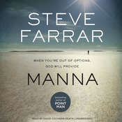 Manna: When You're Out of Options, God Will Provide Audiobook, by Steve Farrar