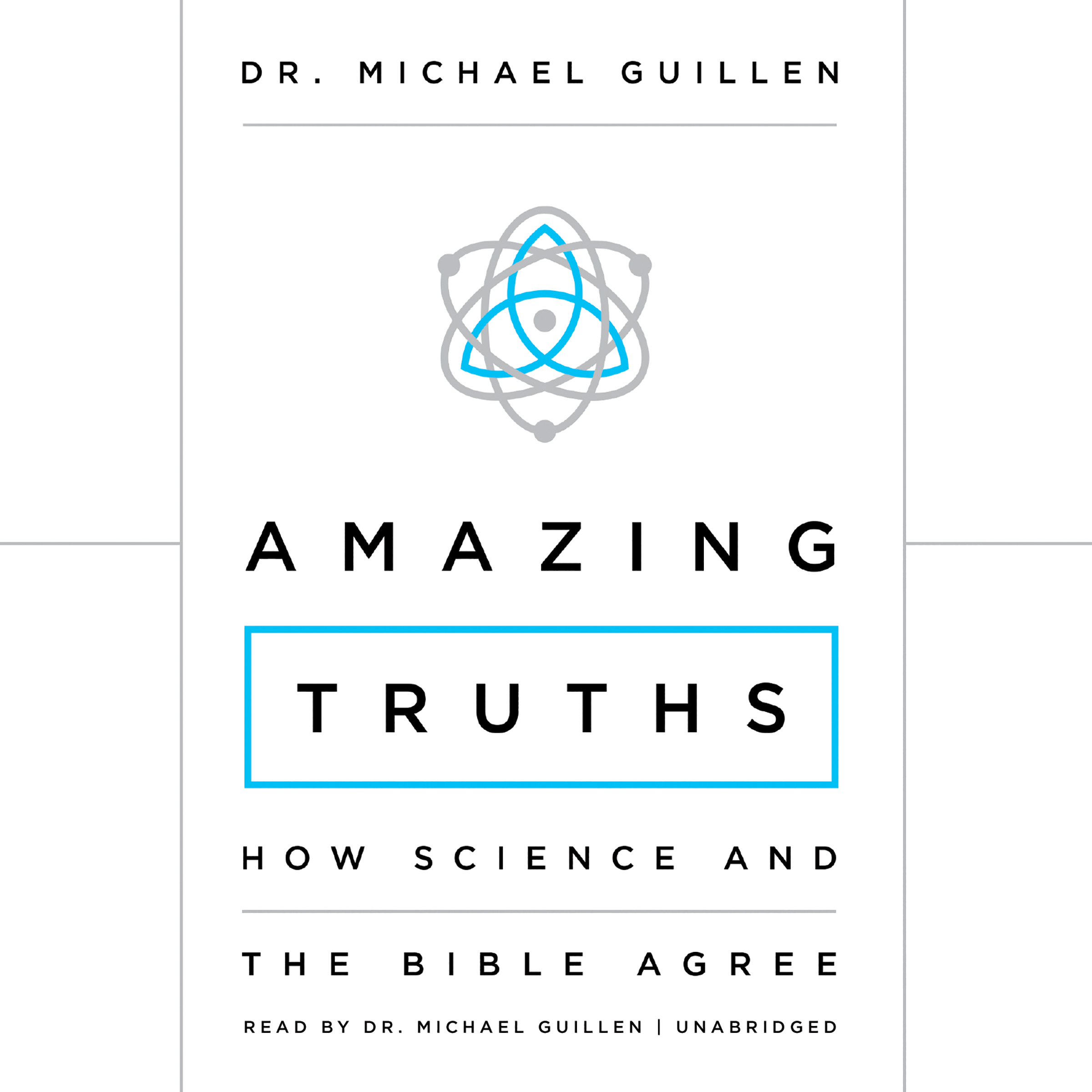 Printable Amazing Truths: How Science and the Bible Agree Audiobook Cover Art