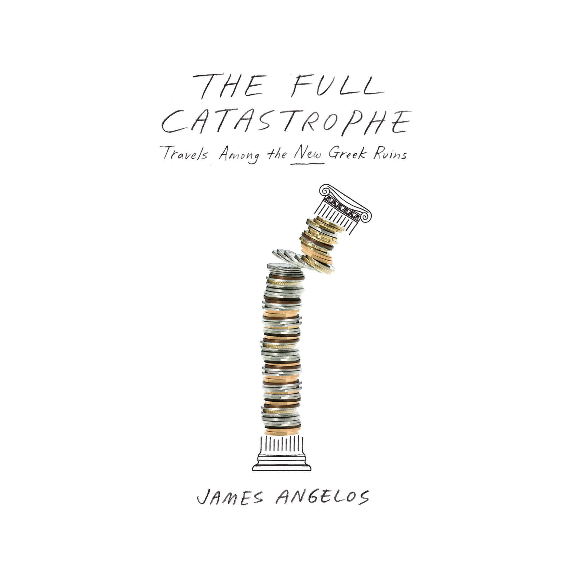 Printable The Full Catastrophe: Travels among the New Greek Ruins Audiobook Cover Art
