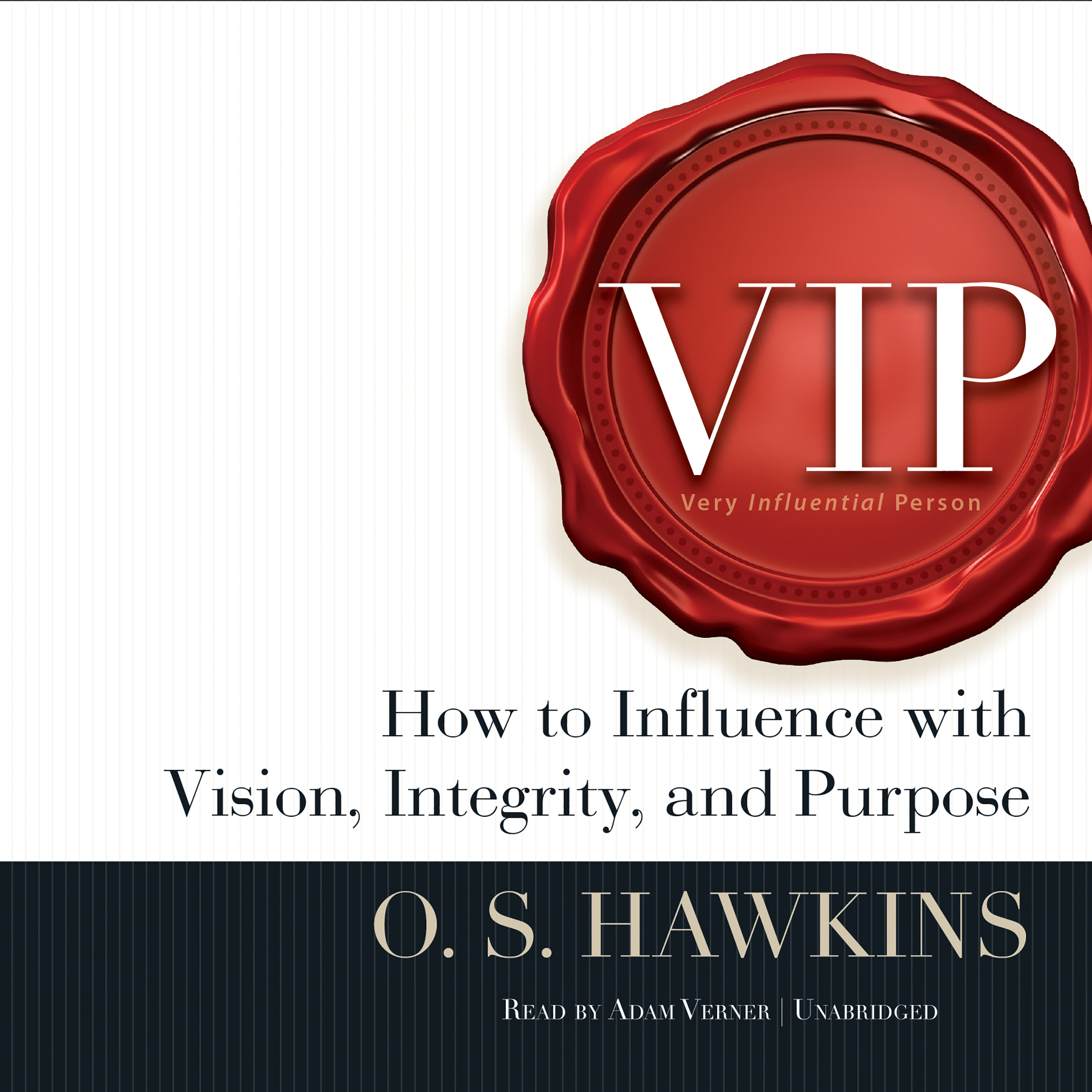 Printable VIP: How to Influence with Vision, Integrity, and Purpose Audiobook Cover Art