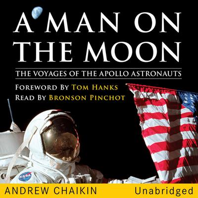 A Man on the Moon: The Voyages of the Apollo Astronauts Audiobook, by Andrew Chaikin