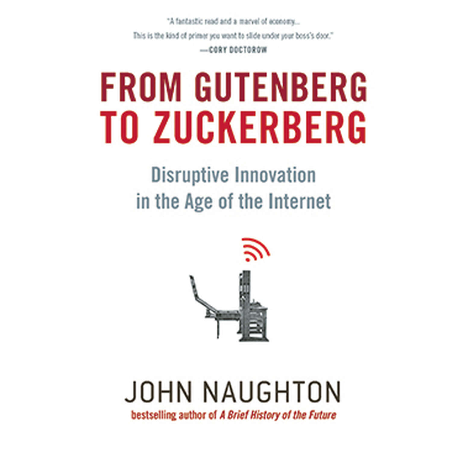 Printable From Gutenberg to Zuckerberg: Disruptive Innovation in the Age of the Internet Audiobook Cover Art