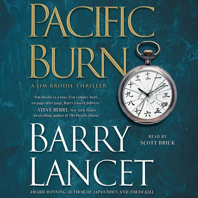 Pacific Burn: A Thriller Audiobook, by Barry Lancet