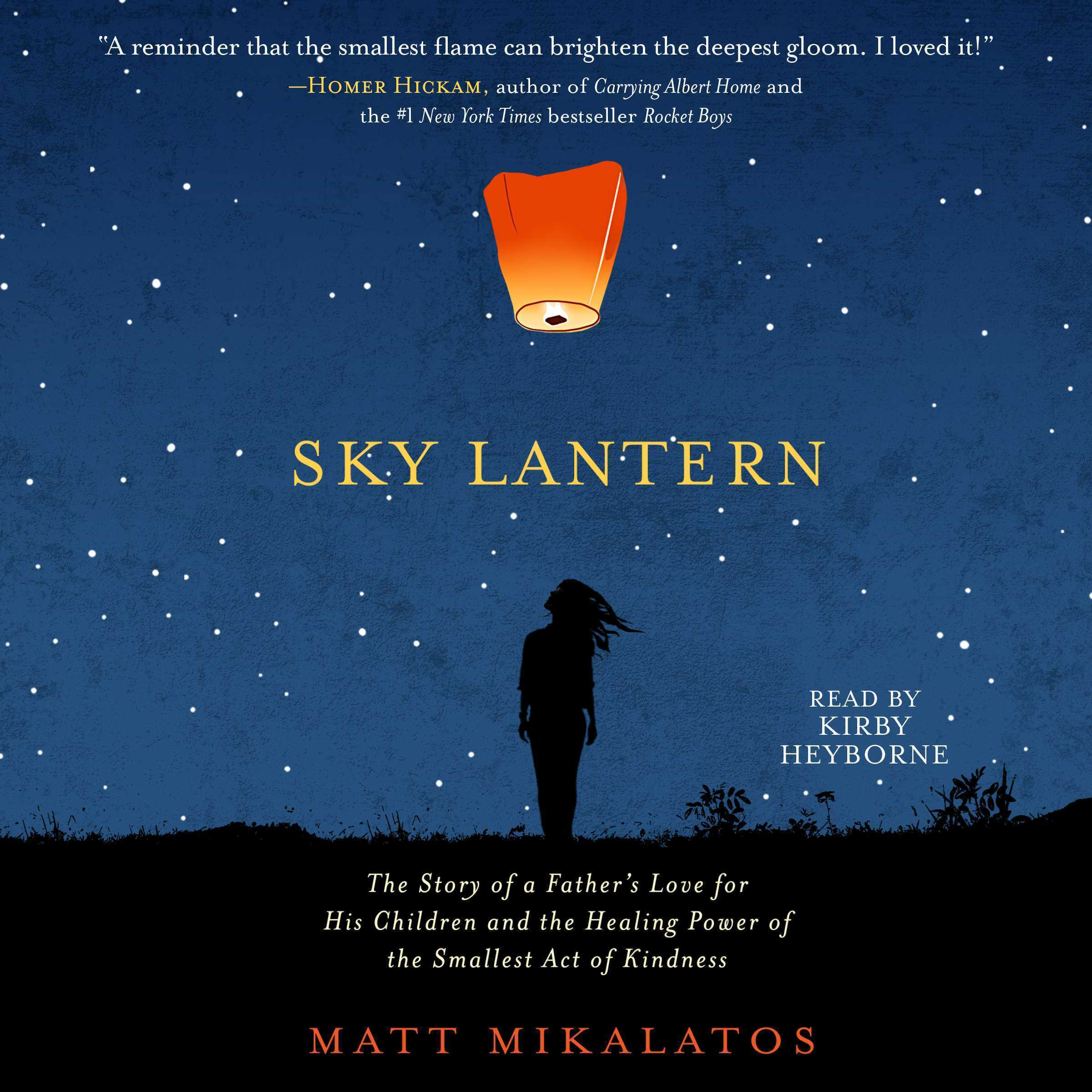 Printable Sky Lantern: The Story of a Father's Love for His Children and the Healing Power of the Small Act of Kindness Audiobook Cover Art
