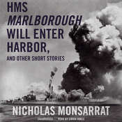 HMS Marlborough Will Enter Harbor, and Other Short Stories Audiobook, by Nicholas Monsarrat
