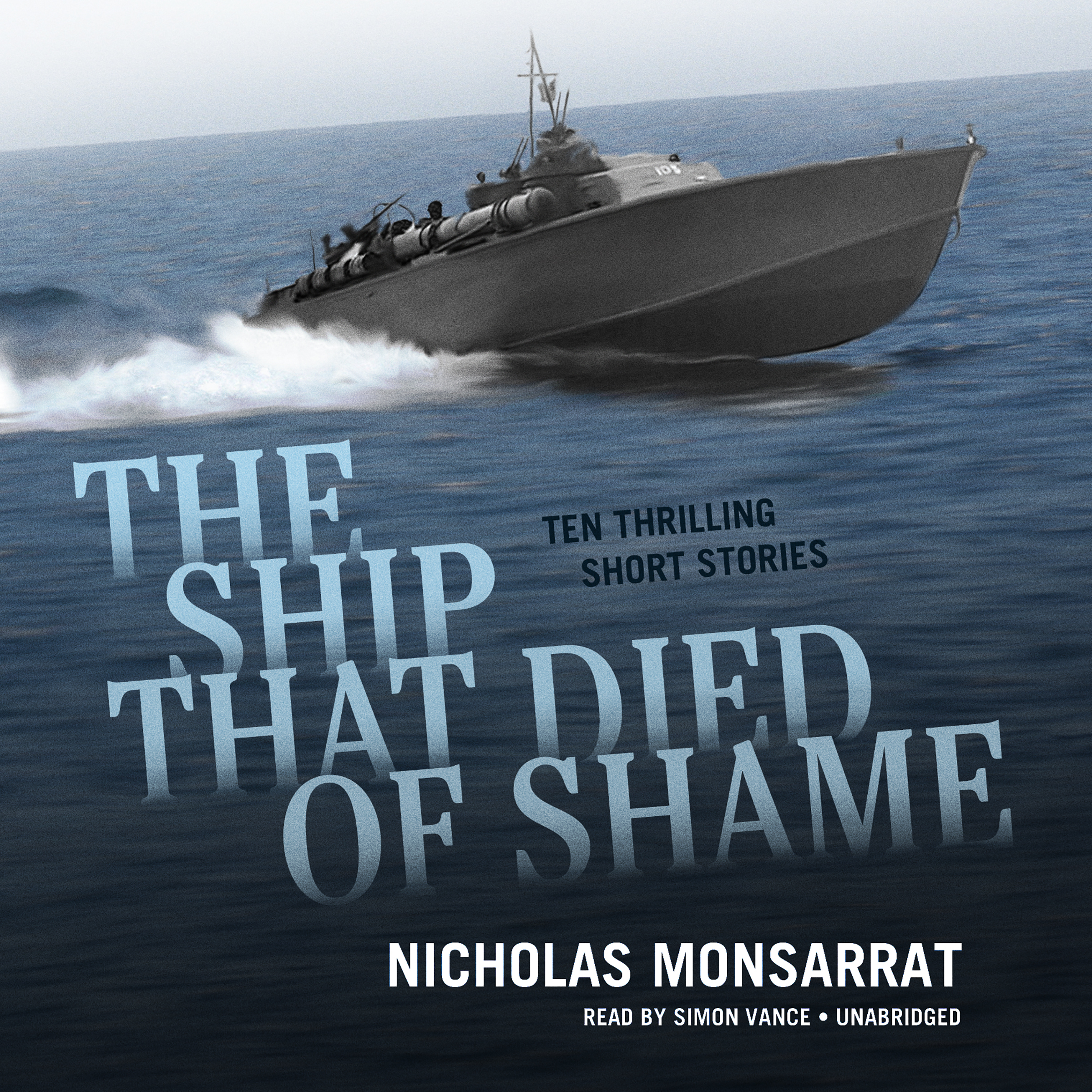 Printable The Ship That Died of Shame: Ten Thrilling Short Stories Audiobook Cover Art