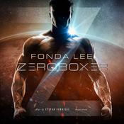 Zeroboxer Audiobook, by Fonda Lee