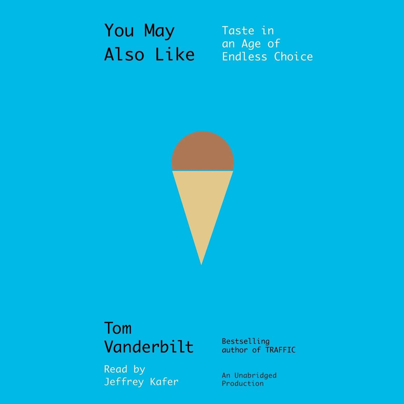 Printable You May Also Like: Taste in an Age of Endless Choice Audiobook Cover Art