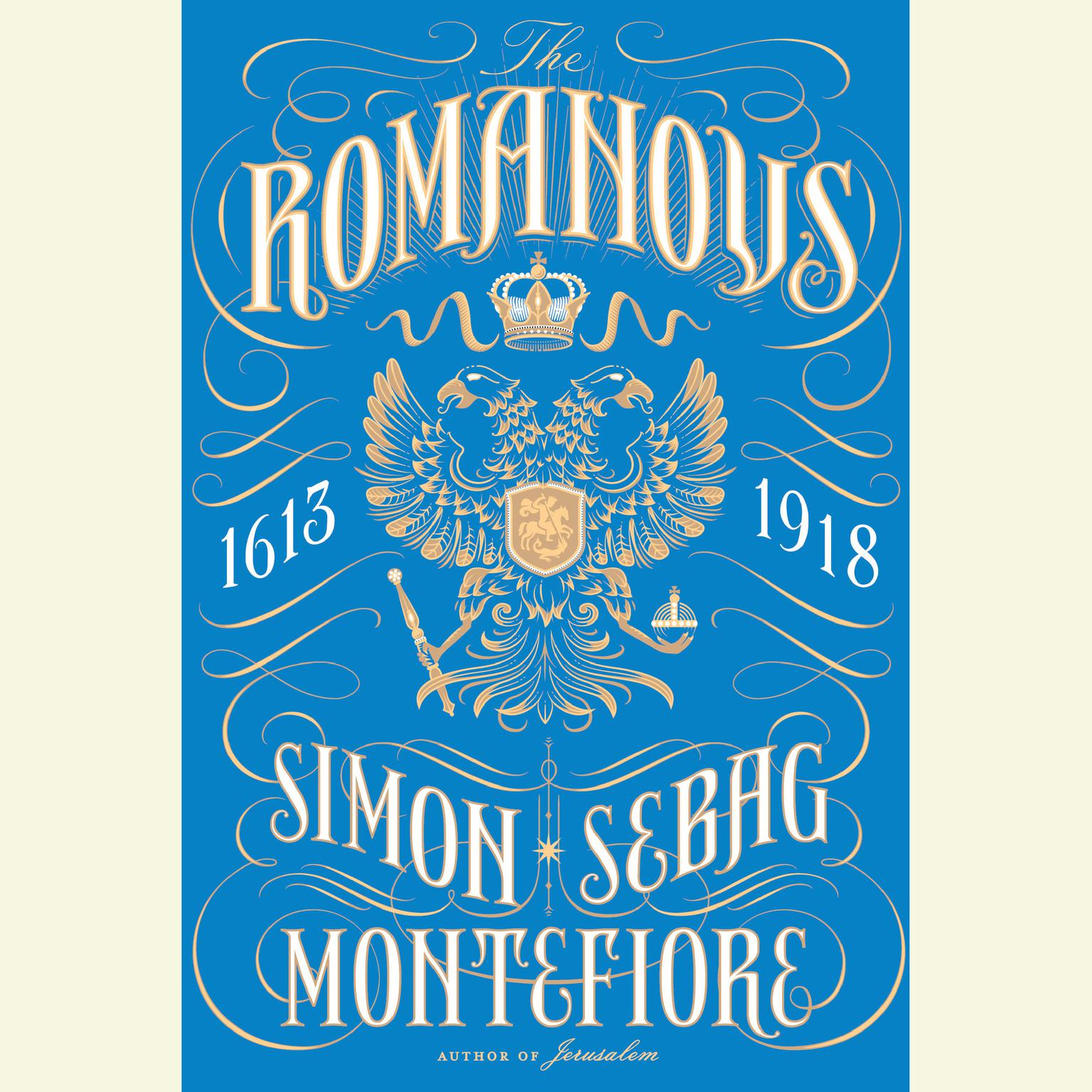 Printable The Romanovs: 1613-1918 Audiobook Cover Art