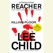 Killing Floor: A Jack Reacher Novel, by Lee Child