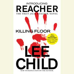 Killing Floor: A Jack Reacher Novel Audiobook, by Lee Child