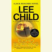 Echo Burning: A Jack Reacher Novel, by Lee Child