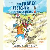 The Family Fletcher Takes Rock Island Audiobook, by Dana Alison Levy