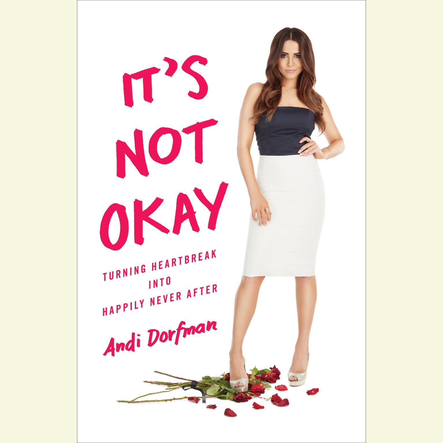 Printable It's Not Okay: Turning Heartbreak into Happily Never After Audiobook Cover Art