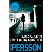 Linda, As in the Linda Murder: A Backstrom Novel, by Leif G. W. Persson, Leif G. W. Persson