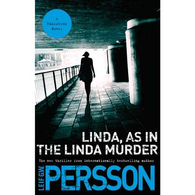Linda, As in the Linda Murder: A Backstrom Novel Audiobook, by Leif G. W. Persson