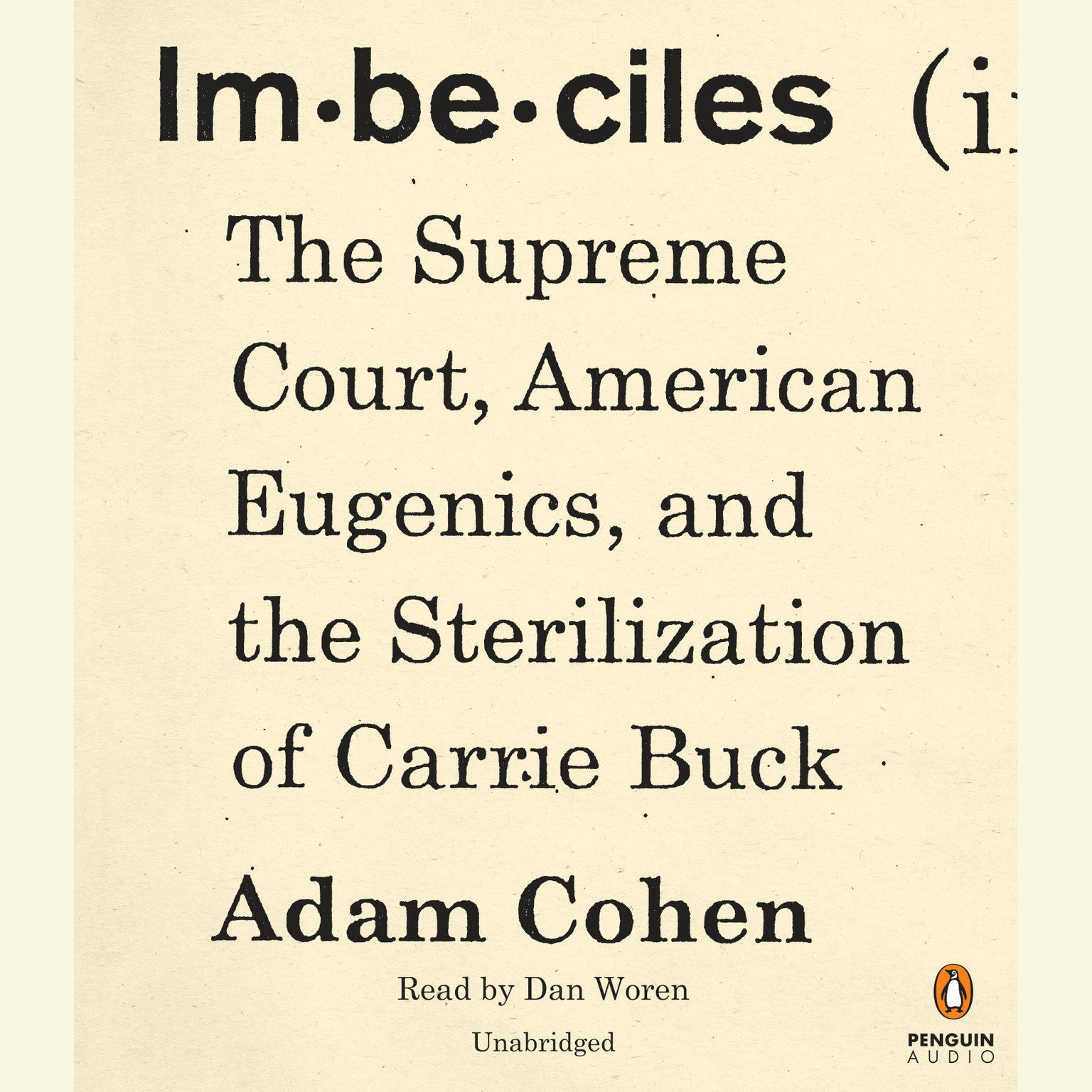 Printable Imbeciles: The Supreme Court, American Eugenics, and the Sterilization of Carrie Buck Audiobook Cover Art