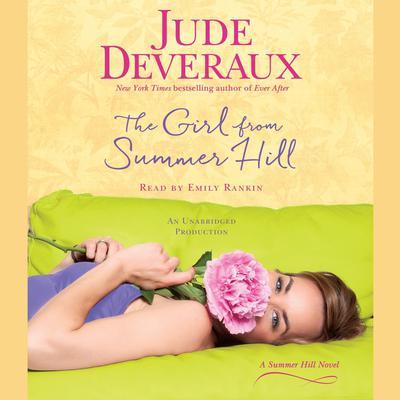The Girl from Summer Hill: A Summer Hill Novel Audiobook, by Jude Deveraux
