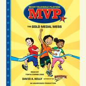 The Gold Medal Mess Audiobook, by David A. Kelly