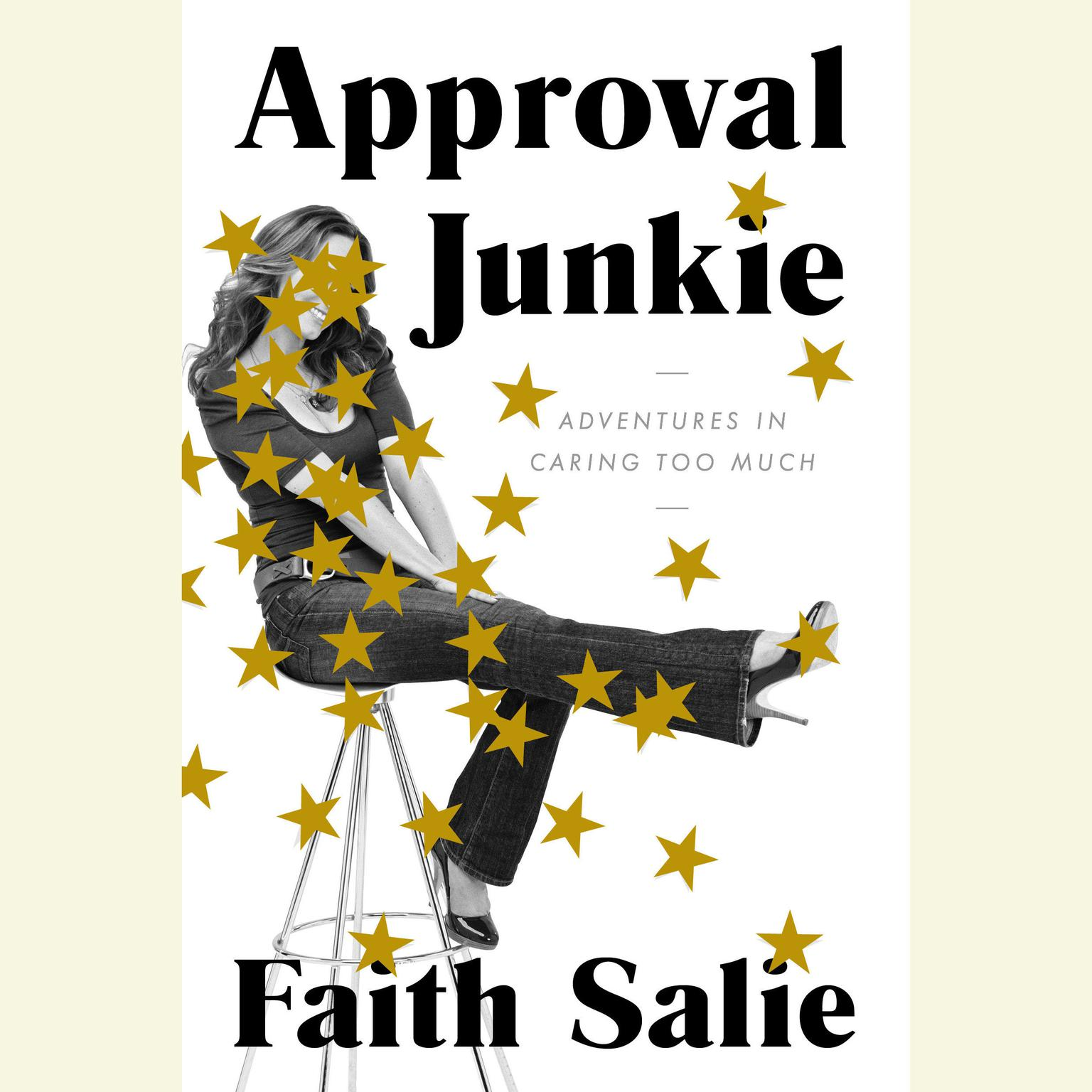Printable Approval Junkie: Adventures in Caring Too Much Audiobook Cover Art