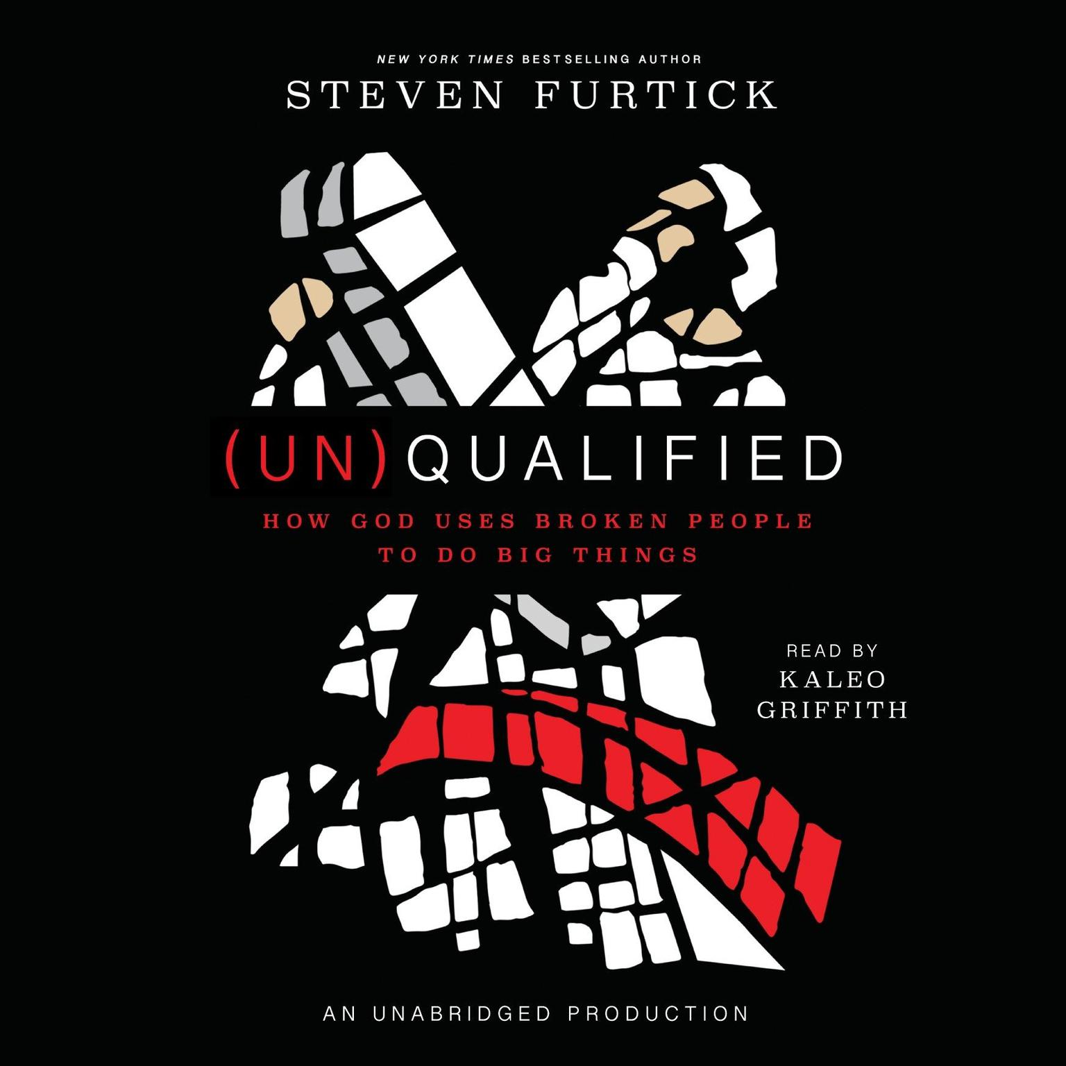 Printable (Un)Qualified: How God Uses Broken People to Do Big Things Audiobook Cover Art