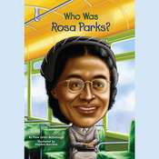 Who Was Rosa Parks?, by Yona Zeldis McDonough