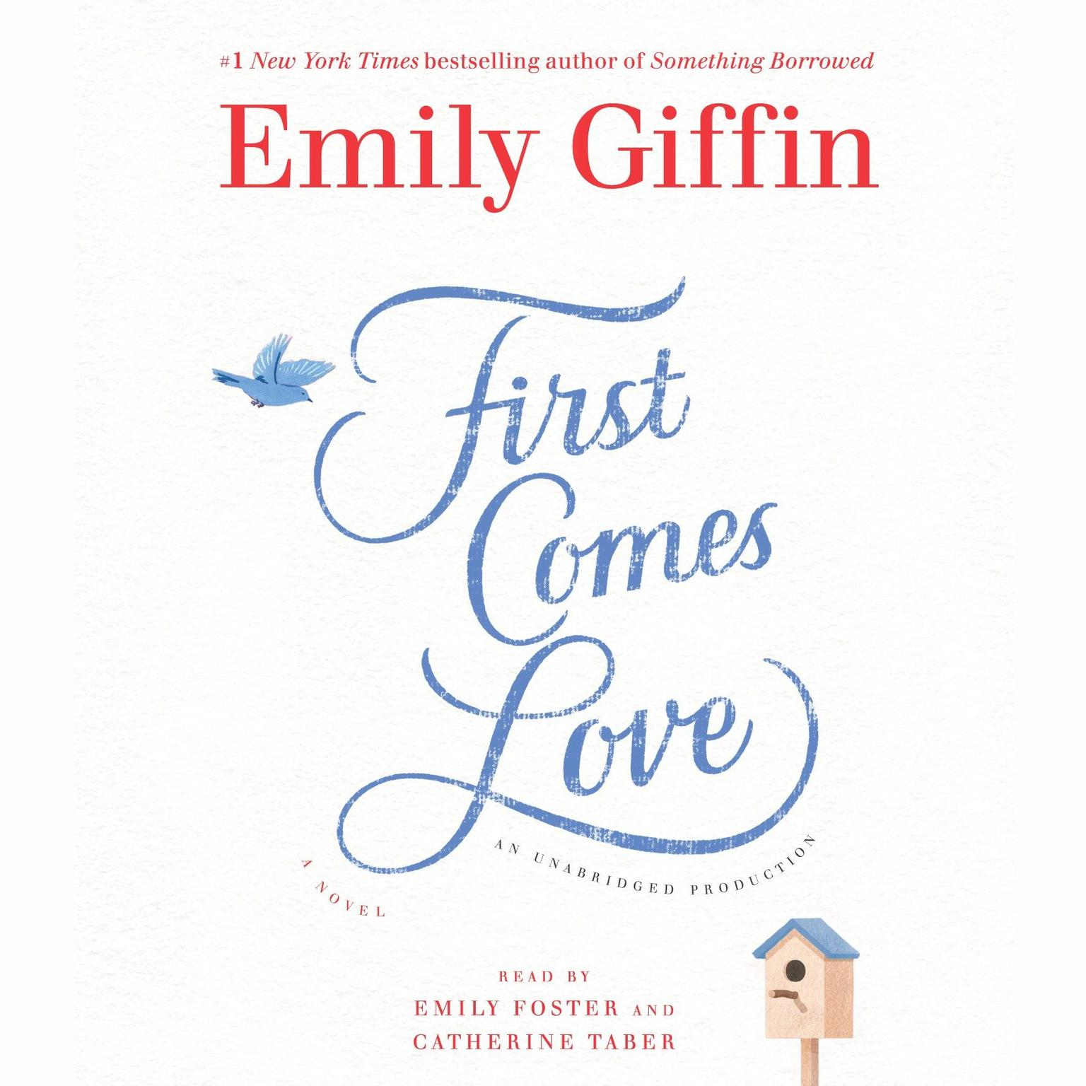 Printable First Comes Love: A Novel Audiobook Cover Art