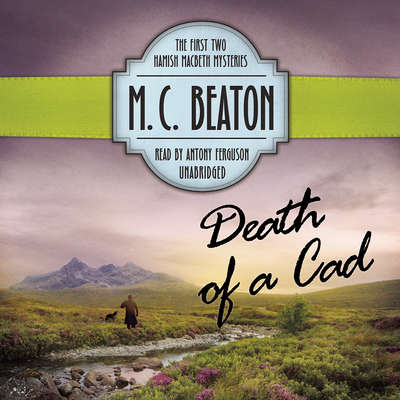 Death of a Cad Audiobook, by M. C. Beaton