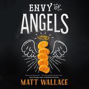 Envy of Angels: A Sin du Jour Affair Audiobook, by Matt Wallace