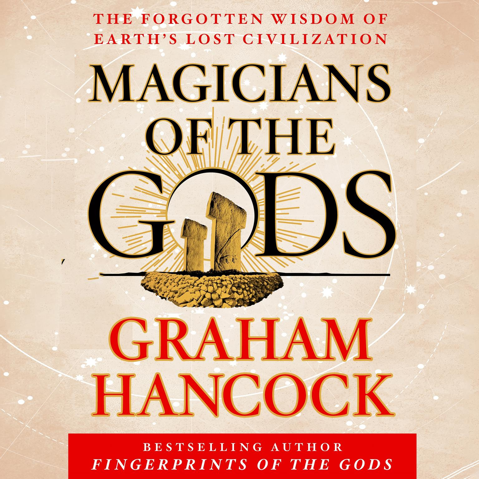 Printable Magicians of the Gods: Sequel to the International Bestseller Fingerprints of the Gods Audiobook Cover Art