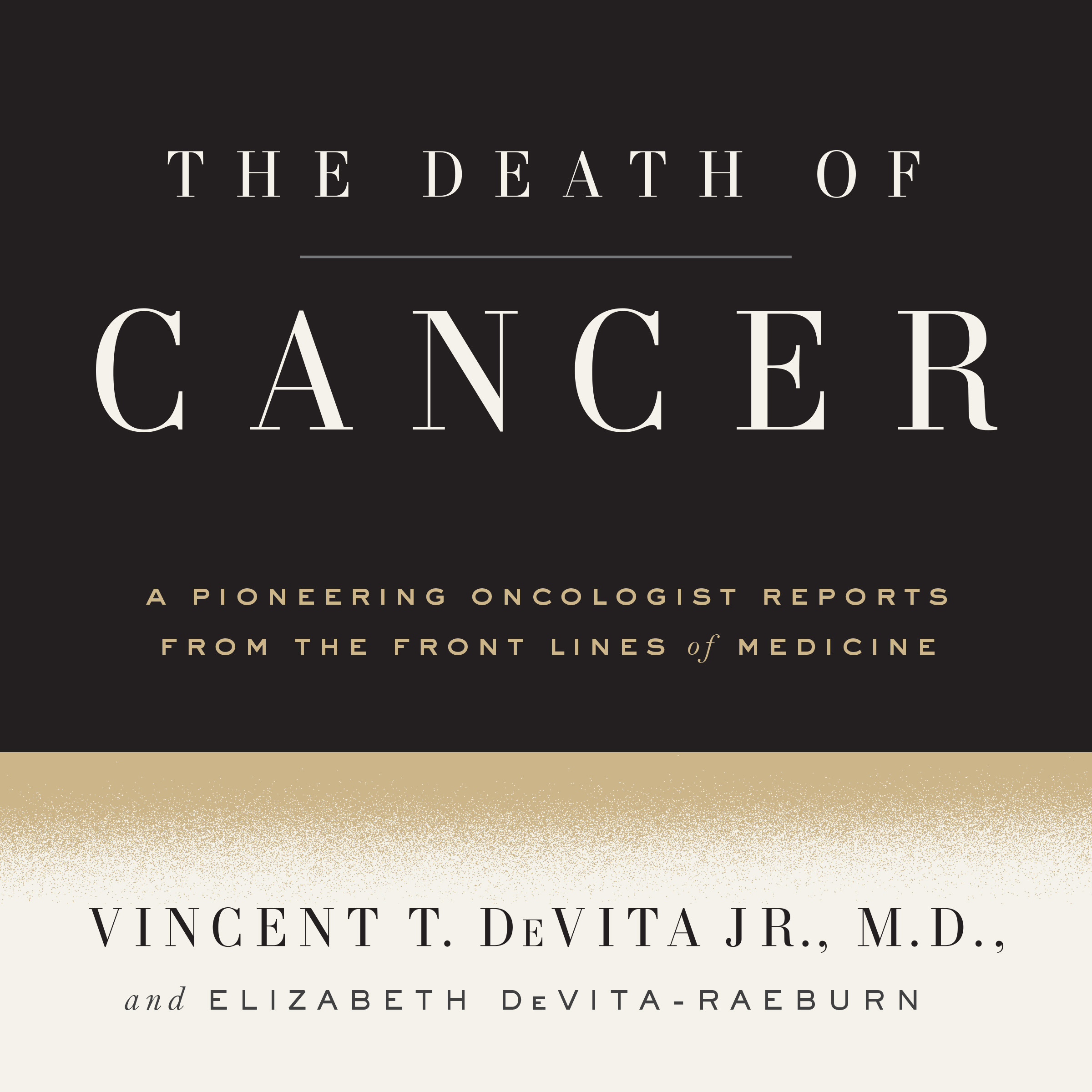 Printable The Death of Cancer: After Fifty Years on the Front Lines of Medicine, a Pioneering Oncologist Reveals Why the War on Cancer Is Winnable—and How We Can Get There Audiobook Cover Art