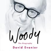 Woody: The Biography, by David Evanier