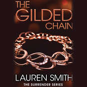 The Gilded Chain Audiobook, by Lauren Smith