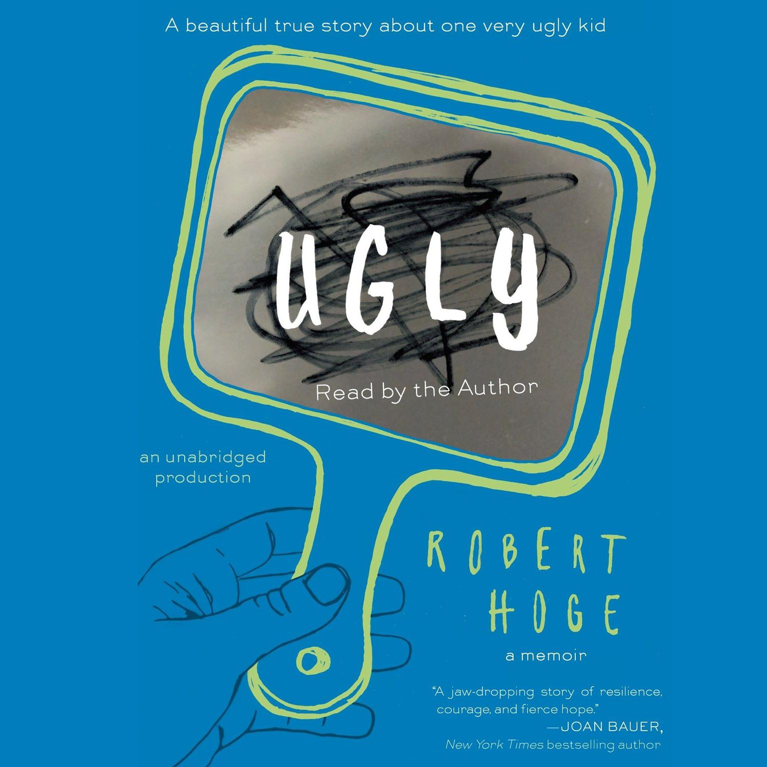 Printable Ugly: A Beautiful True Story about One Very Ugly Kid Audiobook Cover Art