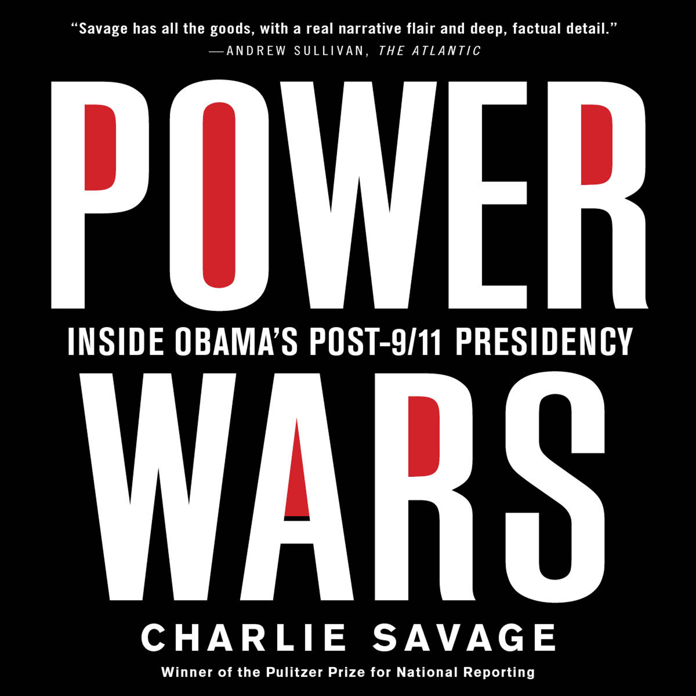 Printable Power Wars: Inside Obama's Post-9/11 Presidency Audiobook Cover Art