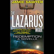 The Lazarus War: Redemption: A Lazarus War Novella Audiobook, by Jamie Sawyer