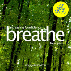 Increasing Confidence: Presentations: Mindfulness Meditation Audiobook, by Benjamin  Bonetti