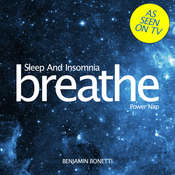 Breathe—Sleep and Insomnia: Power Nap: Mindfulness Meditation Audiobook, by Benjamin  Bonetti