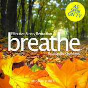 Breathe—Effective Stress Reduction: Relationship Challenges: Mindfulness Meditation Audiobook, by Benjamin  Bonetti
